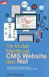 """Trik Mudah Membuat CMS Website dari Nol - Rohi Abdulloh"""