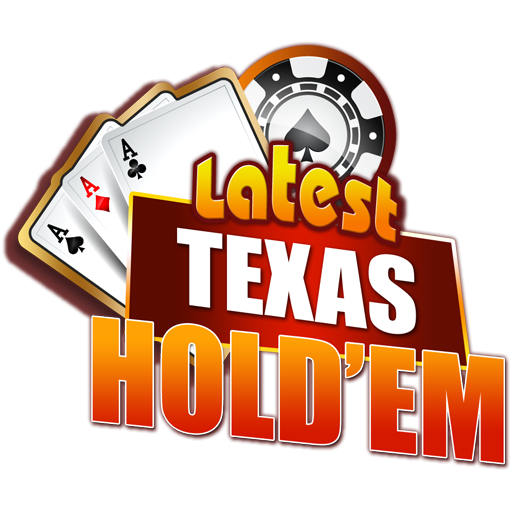Latest Texas Hold'em