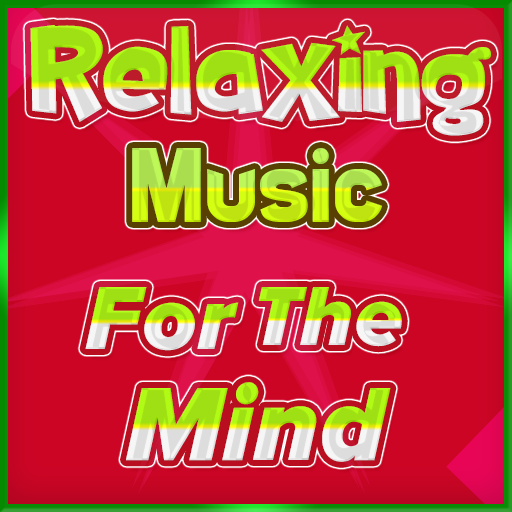 Relaxing Music for the Mind – Apps on Google Play