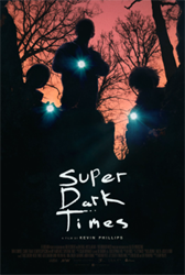 Super Dark Times