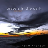 Prayers in the Dark