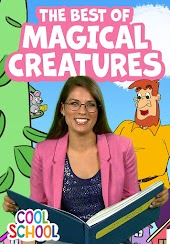 The Best of Magical Creatures - Cool School