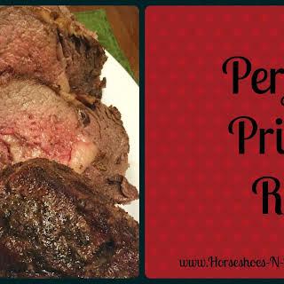Perfect Prime Rib.