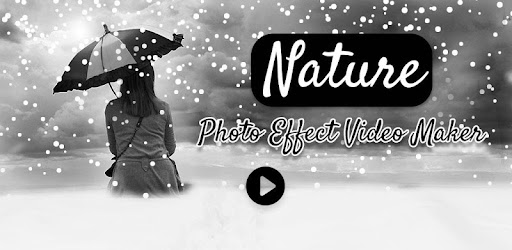 Nature Photo Effects Video Maker for PC