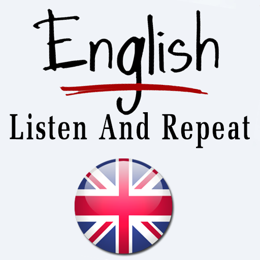 English Listen and Repeat - Apps on Google Play