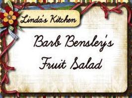 Barb Bensley's Fruit Salad Recipe