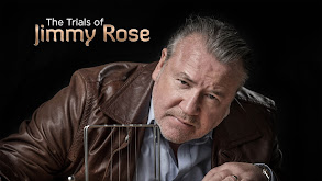 The Trials of Jimmy Rose thumbnail