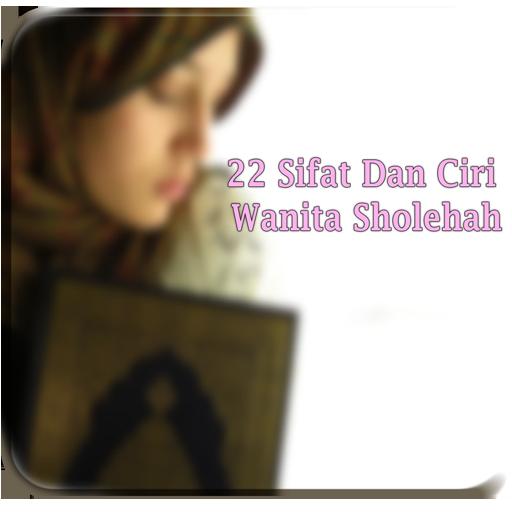 22 Ciri Wanita Sholehah