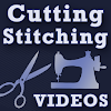 Cutting and Stitching VIDEOS