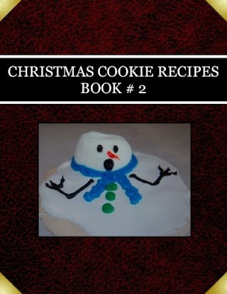 CHRISTMAS COOKIE RECIPES   BOOK # 2