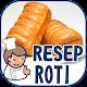 Resep Roti Empuk dan Lembut APK