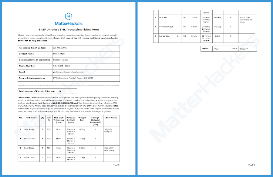 Fill out all the information requested in this form. The Green Parts Table will help DSH determine the success rate of your parts during the debinding and sintering process.