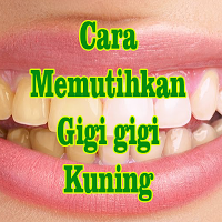 Cara Memutihkan Gigi Kuning Apk 2 4 0 Download Free Books