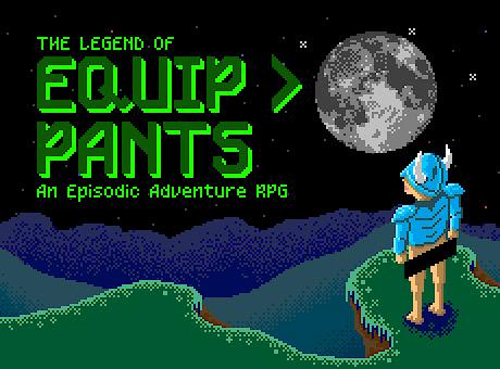The Legend of Equip Pants