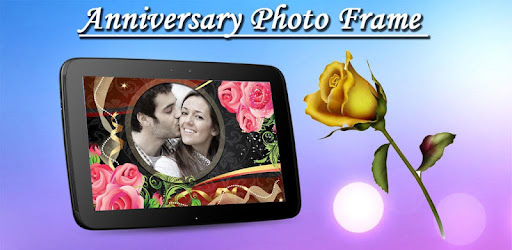 Anniversary Photo Frame - Apps on Google Play