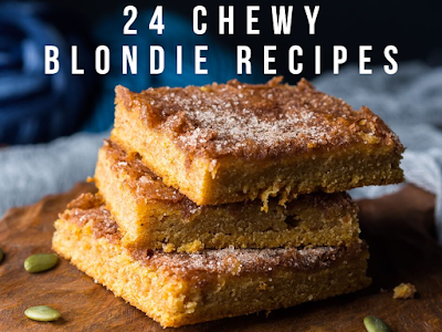 24 Chewy Blondie Recipes