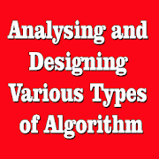 Analyzing and Designing Various Types of Algorithm