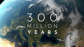 300 Million Years thumbnail