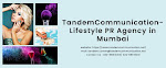 Tandem communication is the Top Lifestyle PR agency in Mumbai