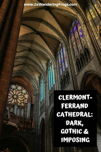 Clermont-Ferrand Cathedral: Dark, Gothic, and Imposing // Inside the Cathedral Pinterest