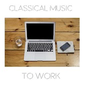 Classical Music to Work