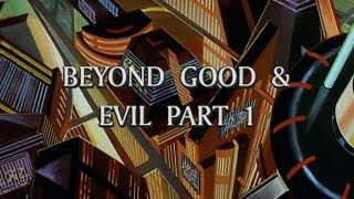 Beyond Good & Evil (Part 1): The End of Time