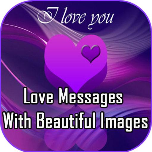 Best Love Messages With Beautiful Images - Apps on Google Play