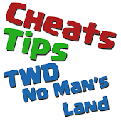 Cheats Tips TWD No Mans Land
