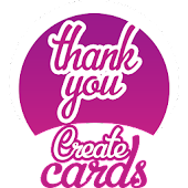 Create Thank You Cards +Wishes