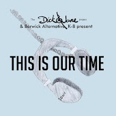 This Is Our Time (The Dick & Jane Project and Berwick Alternative K-8 Present)