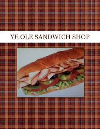 YE OLE SANDWICH SHOP