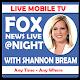 Fox @Night TV | Watch @Night Fox News Show's Live (app)