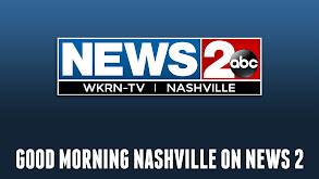 Good Morning Nashville on News 2 thumbnail