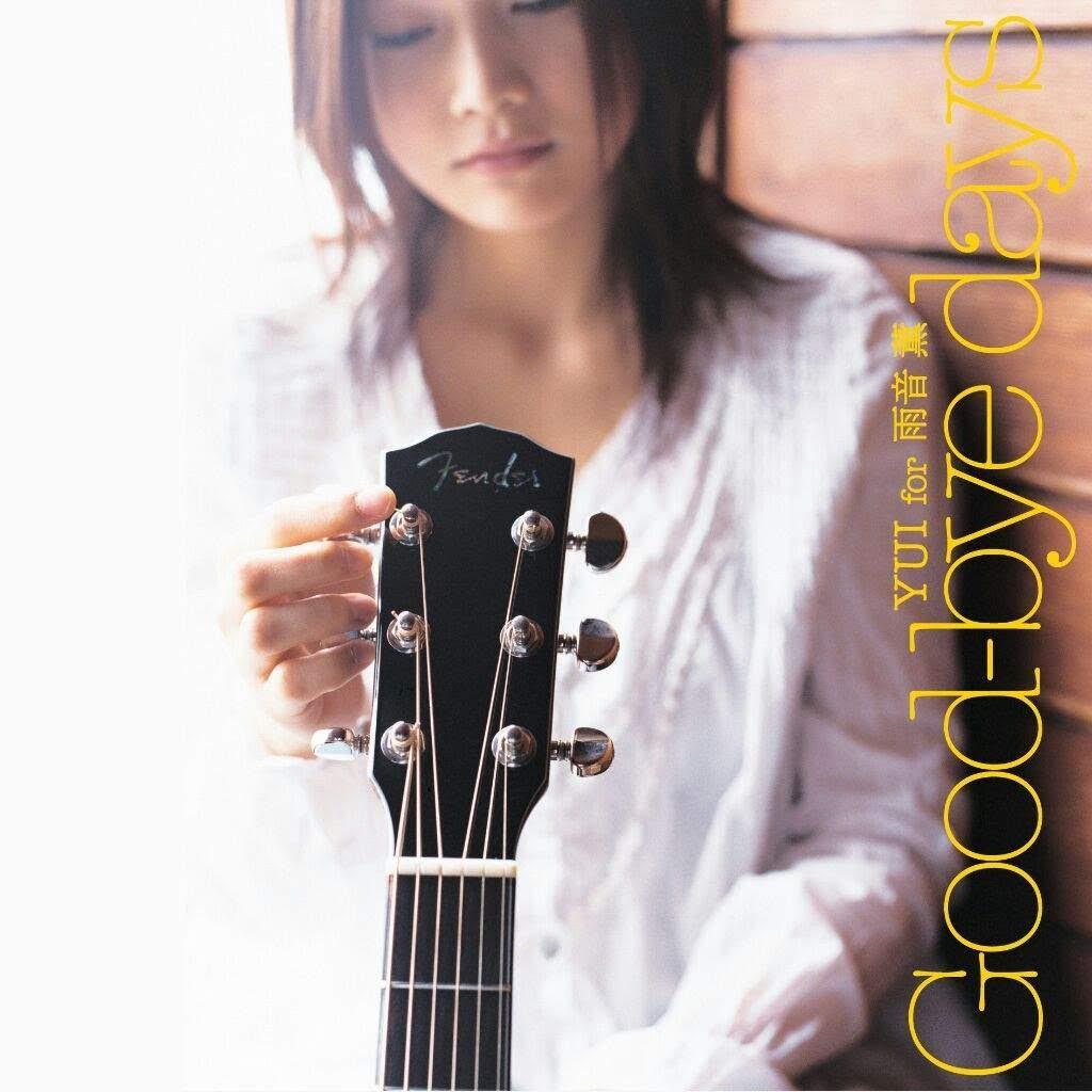 Single - YUI for Amane Kaoru - Good-bye days