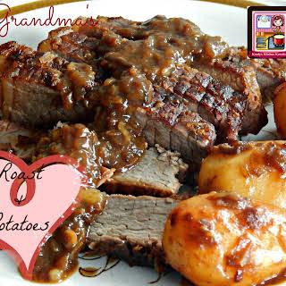 Grandma's Roast & Potatoes.