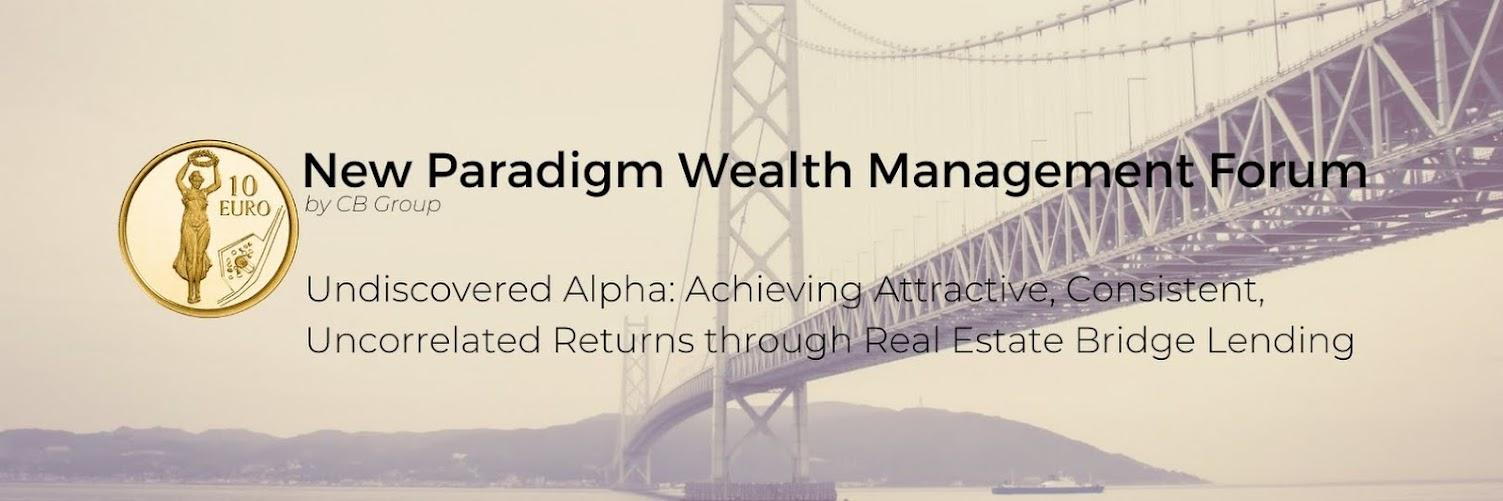 New Paradigm Wealth Management Forum