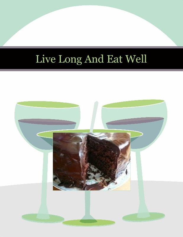 Live Long And Eat Well