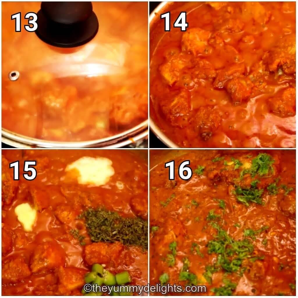 step by step image collage of cooking the chicken, addition of cream, kauri methi, butter and green chilies to make Indian chicken curry restaurant style.