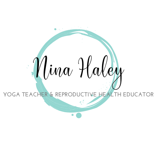 Nina Haley | Yoga Teacher | Reproductive Health Educator
