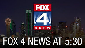 Fox 4 News at 5:30 thumbnail