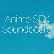 Anime SFX Soundboard 1 1 latest apk download for Android