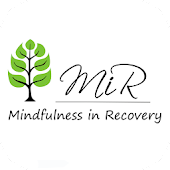 Mindfulness in Recovery