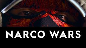 Narco Wars thumbnail