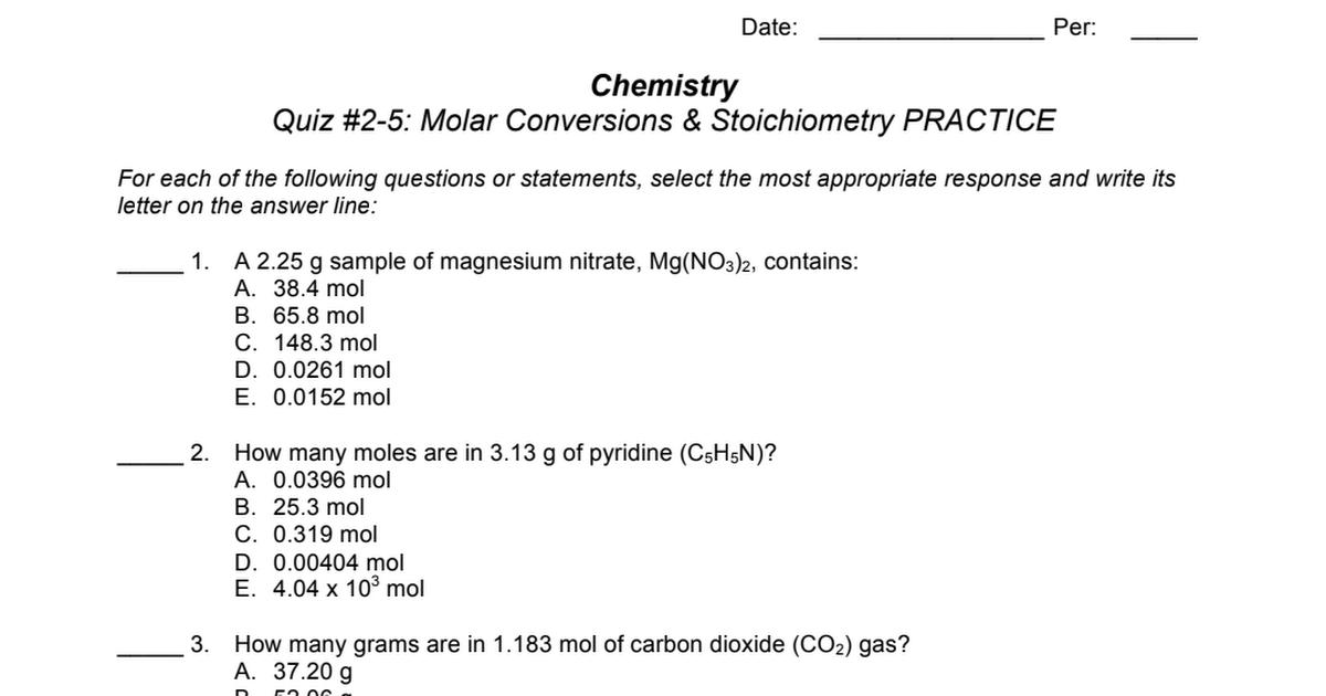 CP Chemistry - Quiz 2-5 - Molar Conversions and Stoichiometry