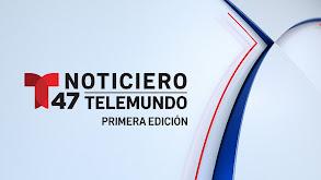 Noticiero 47 Telemundo: Primera edición thumbnail