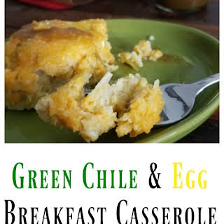 Green Chile and Egg Breakfast Casserole.