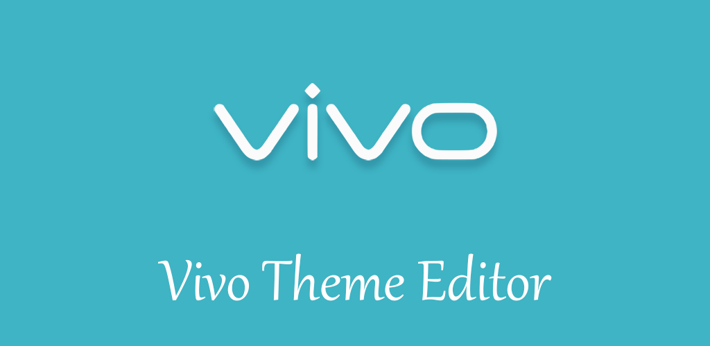 Download Theme Editor For VIVO APK + OBB latest version 1 1