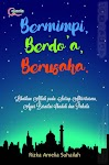 """Bermimpi, Berdoa, Berusaha - Rizka Amelia Suhailah"""