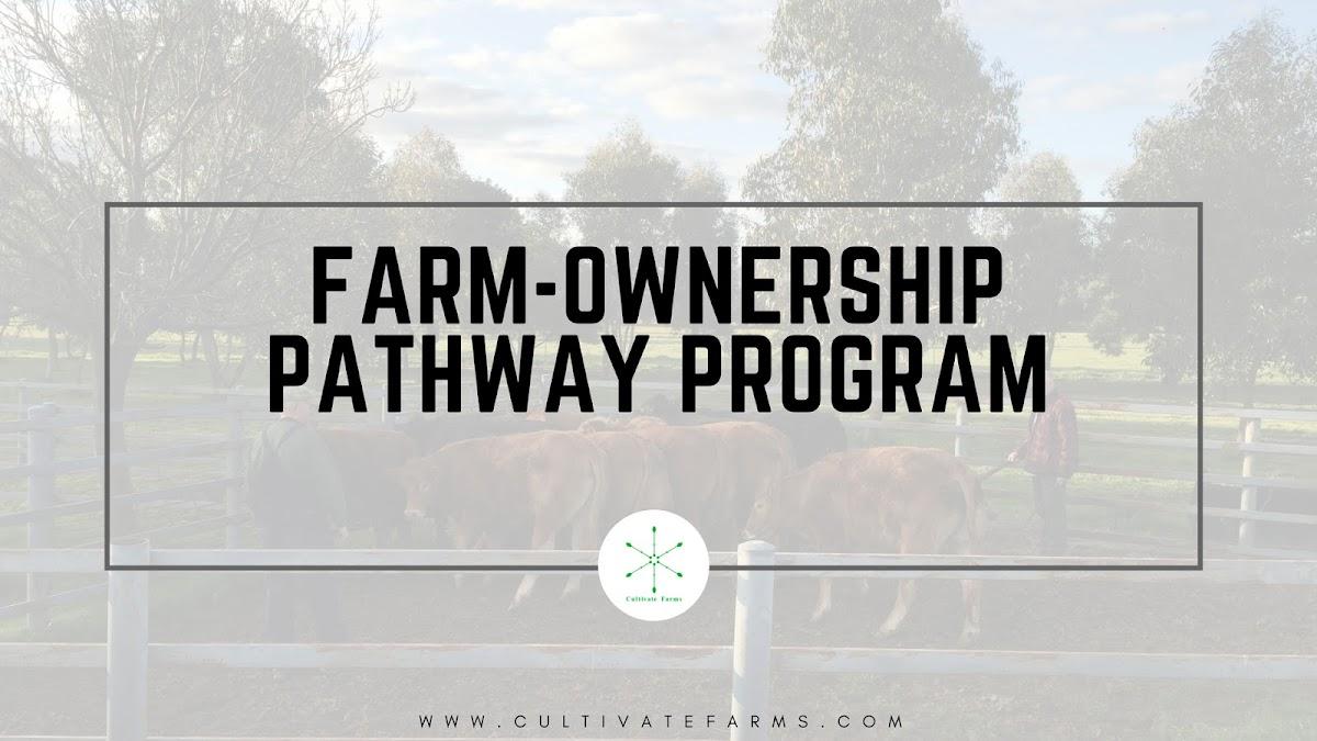 Farm-ownership pathway program