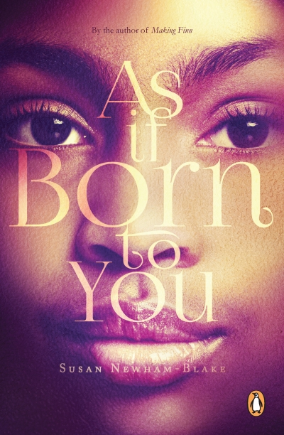 'As if Born to You' is a moving novel about two equally damaged women who discover healing in unlikely places.